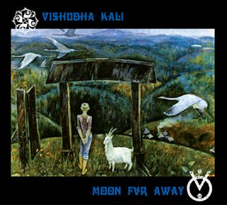 VISHUDHA KALI & MOON FAR AWAY - ''Воротца''