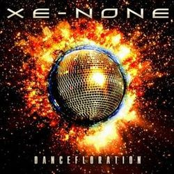 XE-NONE - ''Dancefloration''