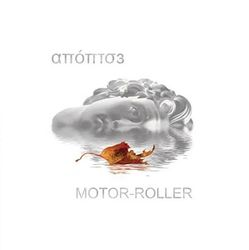 MOTOR-ROLLER - ''Апоптоз''