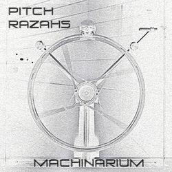 PITCH RAZAHS - ''Machinarium''