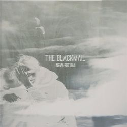 THE BLACKMAIL - ''New Ritual''